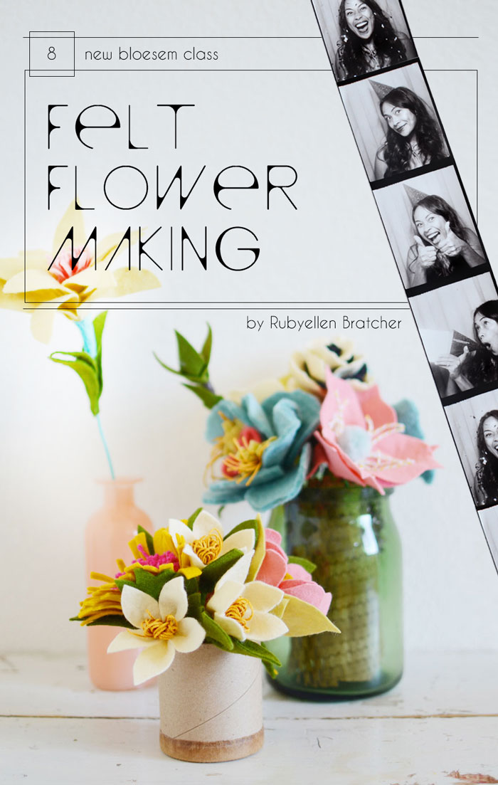 Bloesem Class Alert | Felt flower making class with Rubyellen Bratcher of Cakies Blog