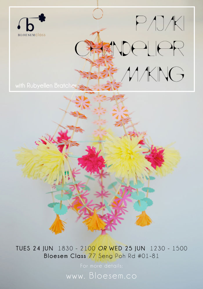 Bloesem Class Alert: Pajaki Chandelier making with Rubyellen in Bloesem, Singapore on 24 & 25 June 2014