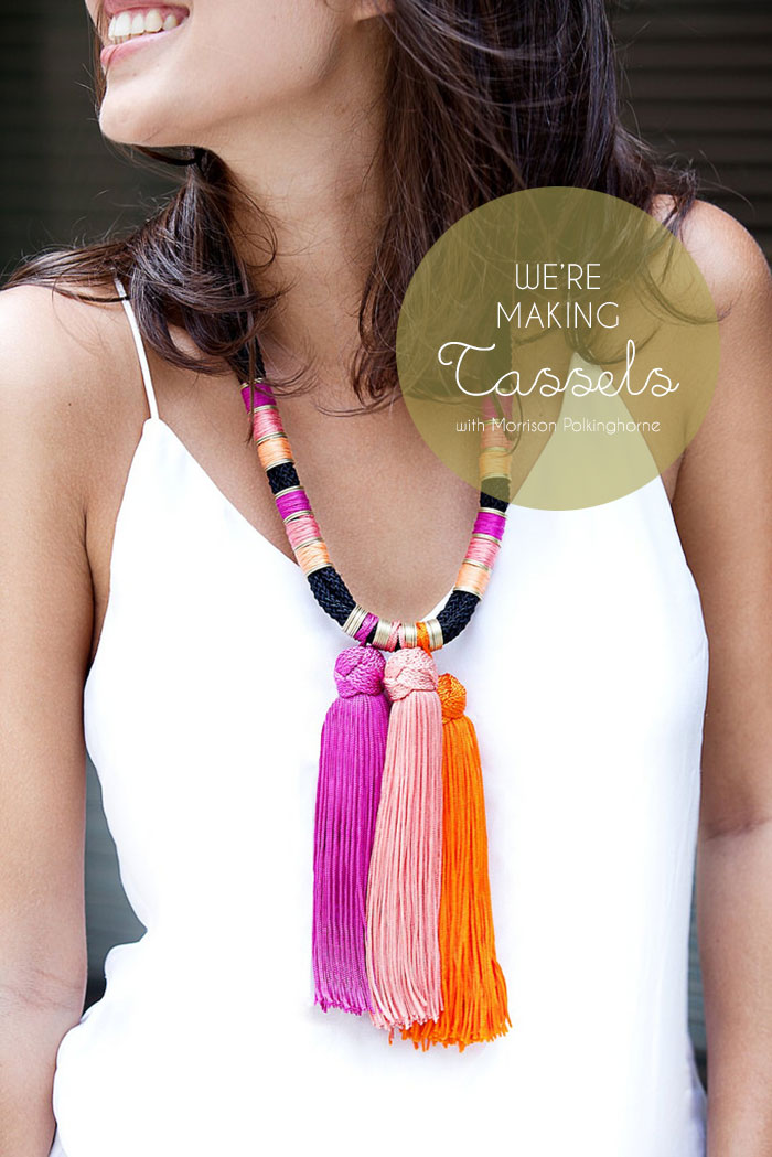 Bloesem Class Alert | We are making Tassels with Morrison Polkinghorne! Won't you come and join us? 29 & 30 Sept 2014